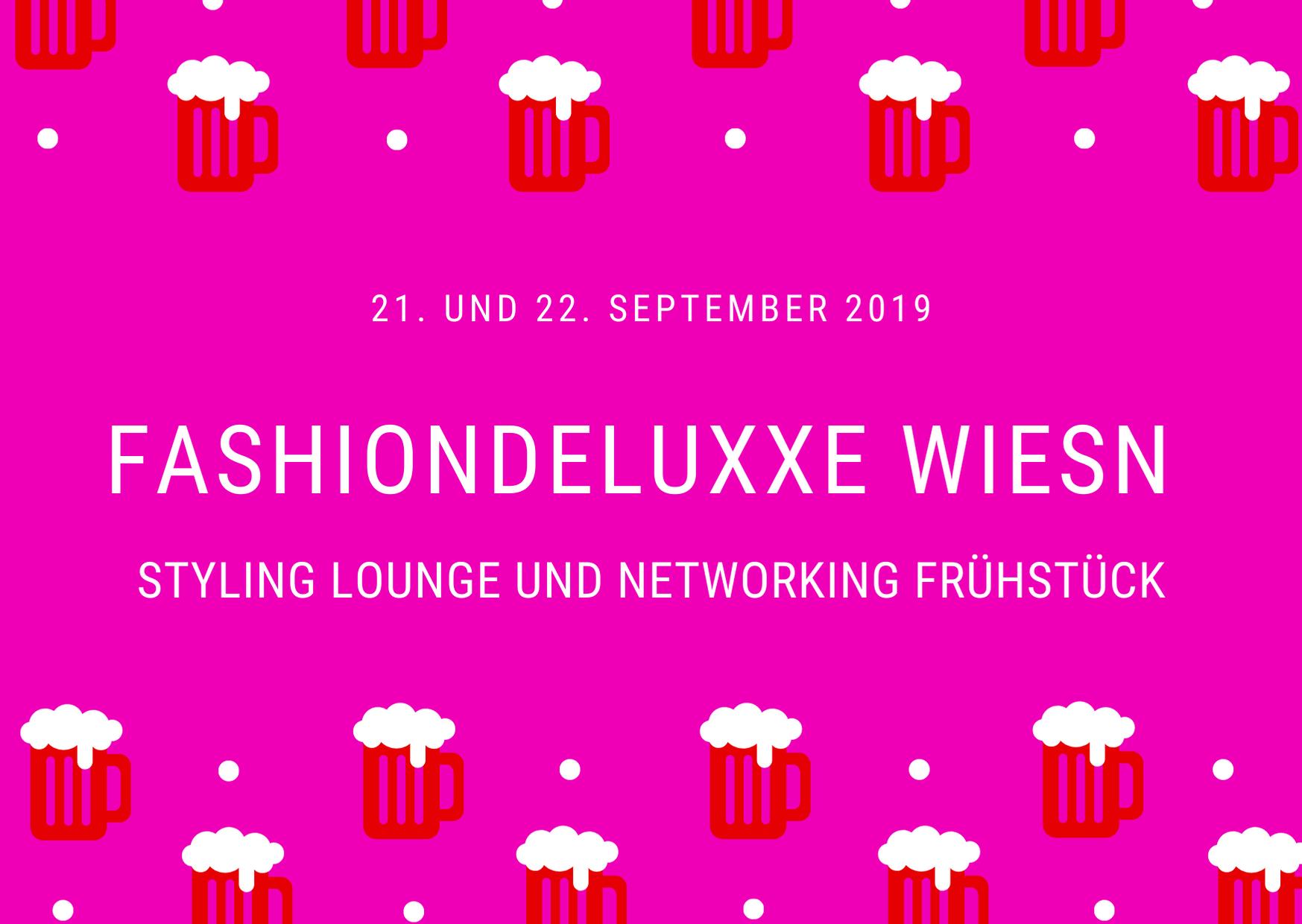 Fashiondeluxxe Wiesn in München