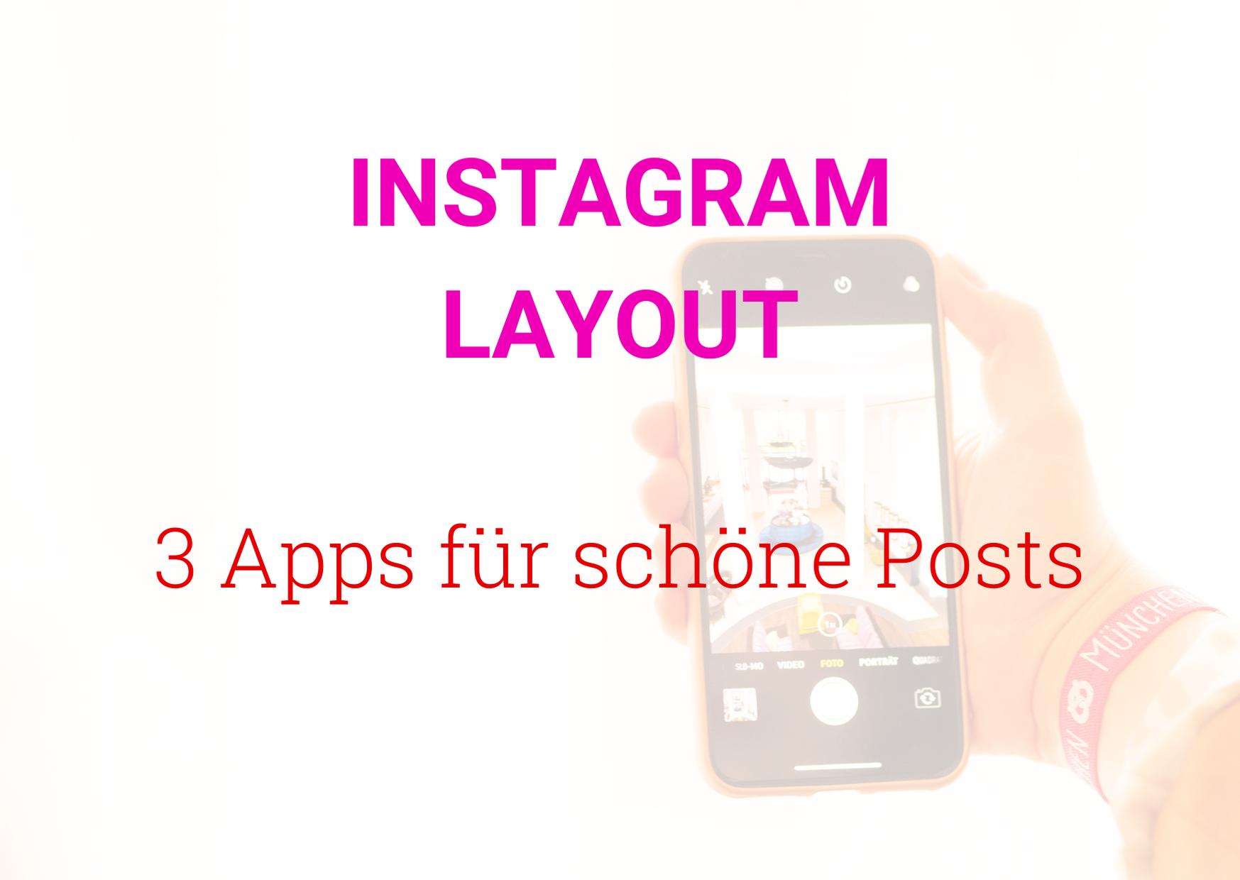 Instagram Layout 3 Apps für schöne Posts