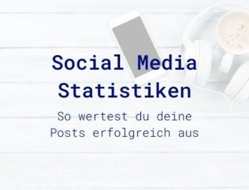 Social Media Statistiken: Posts erfolgreich analysieren