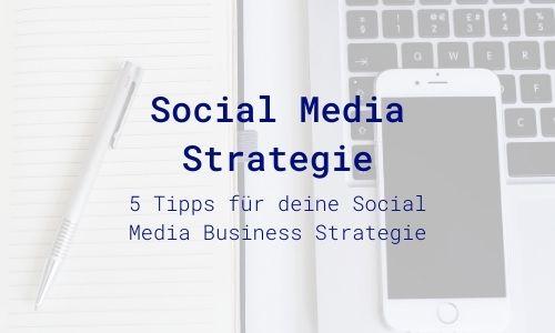 Tipps für Social Media Strategie