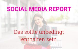 Social Media Report schreiben
