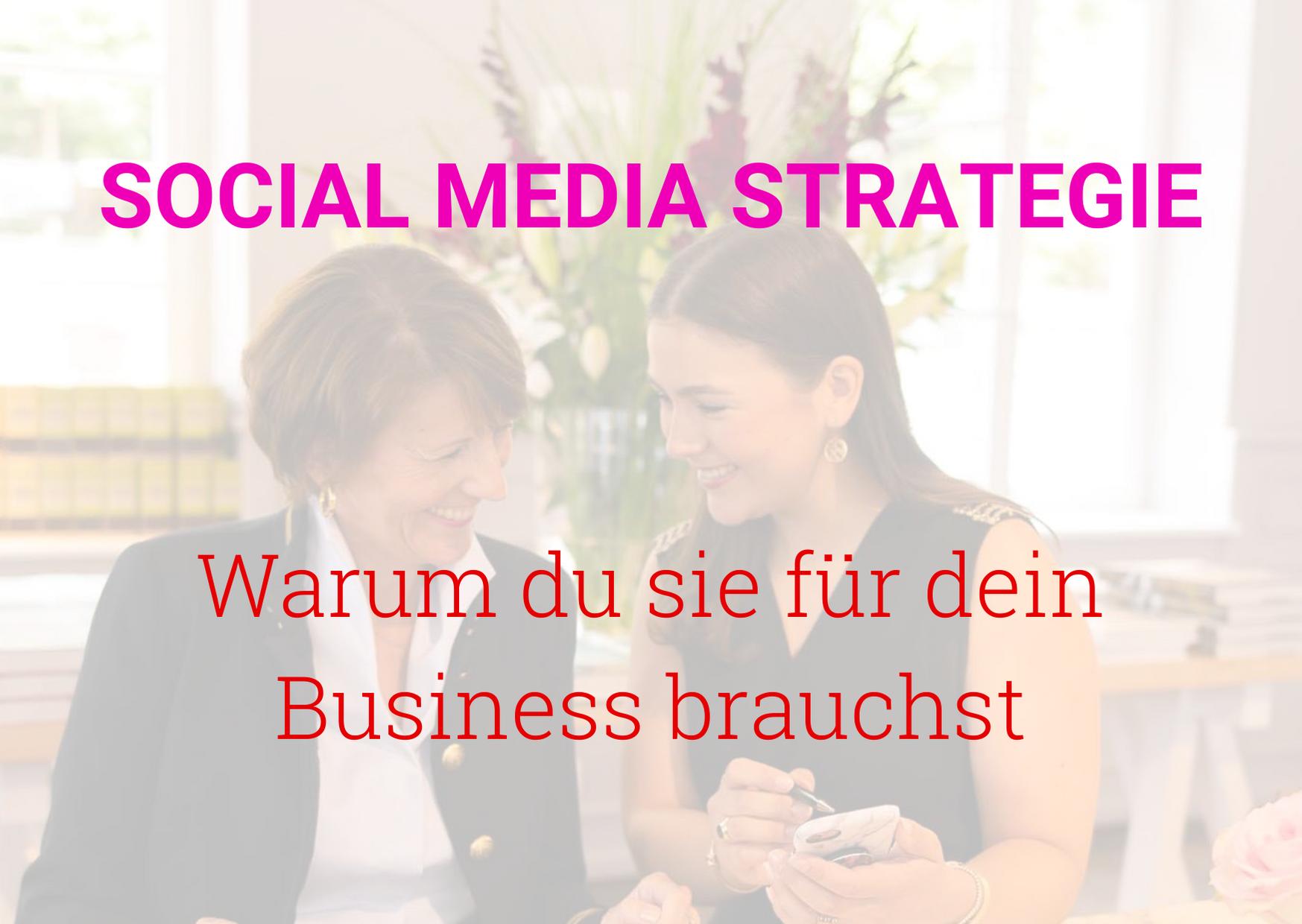 warum du eine social media strategie brauchst