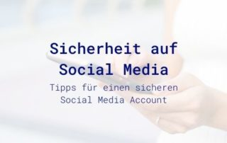 Sicherheit auf Social Media Accounts