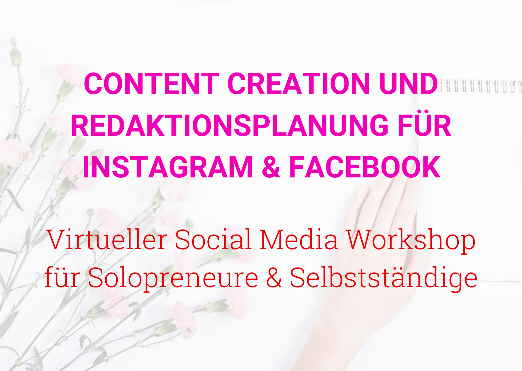Content Creation und Redaktionsplanung für Instagram und Facebook