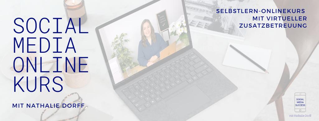 Social Media Onlinekurs mit Nathalie Dorff