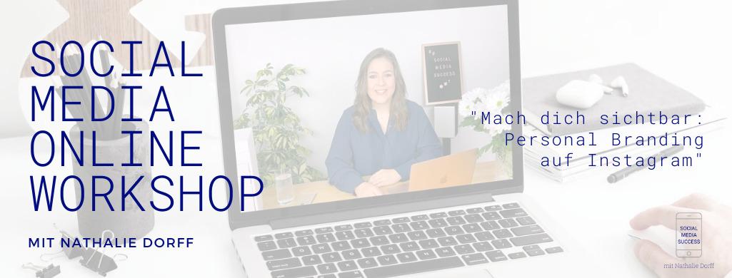 Social Media Mini Workshop online mit Nathalie Dorff